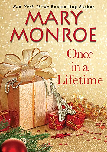 Once in a Lifetime by Mary Monroe