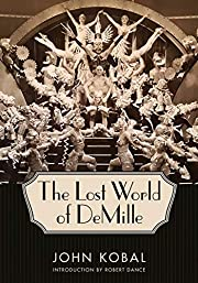 The Lost World of DeMille (Hollywood Legends…