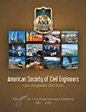 American Society of Civil Engineers : Los Angeles Section : 100 years of civil engineering excellence 1913-2013