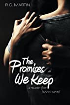 The Promises We Keep (Made for Love, #1) by…