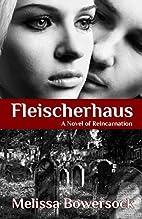Fleischerhaus by Melissa Bowersock