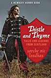 Thistle and thyme: tales and legends from Scotland
