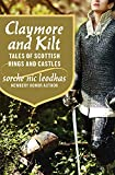 Claymore and kilt : tales of Scottish kings and castles / Sorche Nic Leodhas