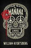 Mañana : A Novel