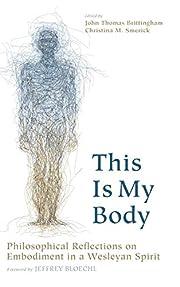 This Is My Body – tekijä: John Thomas…
