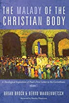 The Malady of the Christian Body: A…