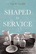 Shaped for Service: Ministerial Formation…
