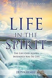 Life in the Spirit av Jr Polhemus