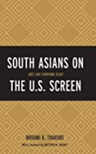 South Asians on the U.S. Screen: Just Like…