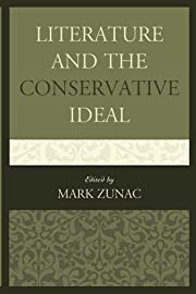 Literature and the Conservative Ideal de…