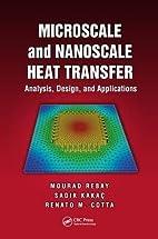 Microscale and Nanoscale Heat Transfer:…