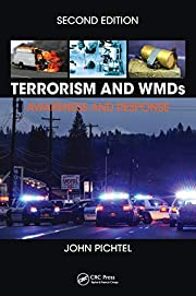 Terrorism and WMDs: Awareness and Response,…