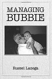 Managing Bubbie de Russel Lazega