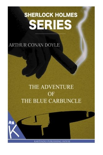 The Adventures of the Blue Carbuncle - Arthur Conan Doyle