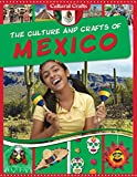 The culture and crafts of Mexico / Miriam Coleman