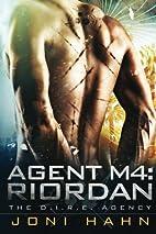 Agent M4: Riordan (The D.I.R.E. Agency)…