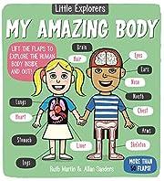 Little Explorers: My Amazing Body de Ruth…