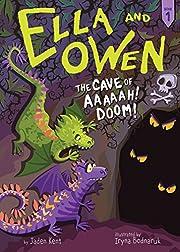 #1: The Cave of Aaaaah! Doom! (Ella and…
