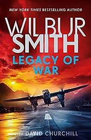 Legacy of War af Wilbur Smith