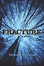 Fracture (The Flicker Effect) (Volume 2) by…