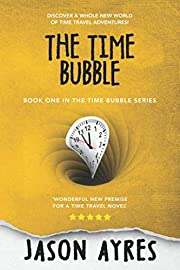 The Time Bubble av Jason Ayres
