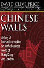 Chinese Walls (Leading You Into Unexplored…