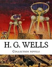 H. G. Wells, Collection Novels – tekijä:…