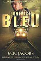 Contract Bleu by M. K. Jacobs