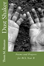 Dust Shaker: Poems and Prayers for RCL Year…