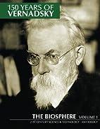 150 Years of Vernadsky: The Biosphere…