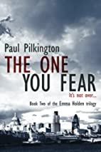 The One You Fear (Emma Holden suspense…