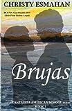 Brujas (Cantabria American School Book 3)