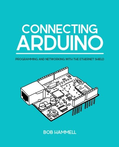 PDF] Connecting Arduino: Programming And Networking With The