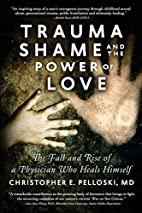 Trauma, Shame, and the Power of Love: The…
