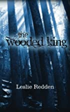 The Wooded King (The Destiny Collection)…