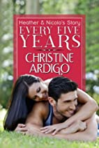 Every Five Years (Fix It Or Get Out, #2) by…