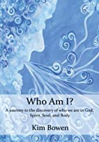 Who am I?: A Journey into the Discovery of…