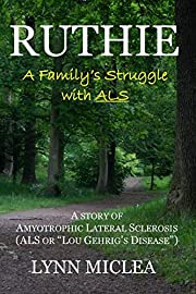 Ruthie: A Family's Struggle with ALS af…