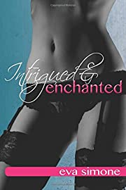 Intrigued and Enchanted (Enchanted Series)…