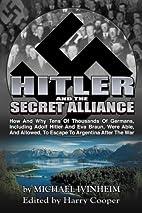Hitler and the Secret Alliance (Hitler…
