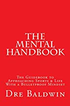 The Mental Handbook: The Guidebook to…