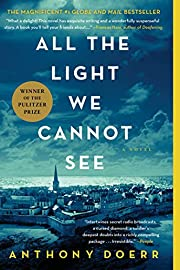 All the Light We Cannot See: A Novel –…