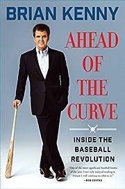 Ahead of the Curve: Inside the Baseball…