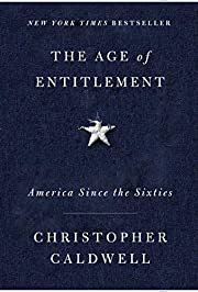 The Age of Entitlement: America Since the…