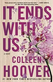 It Ends with Us: A Novel de Colleen Hoover