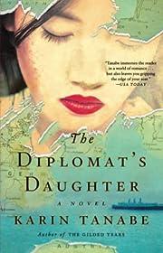The Diplomat's Daughter: A Novel af Karin…