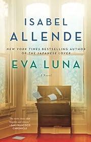 Eva Luna: A Novel – tekijä: Isabel…