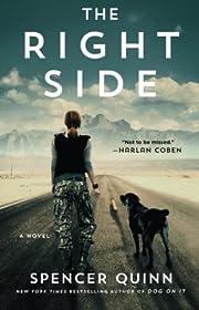 The Right Side: A Novel af Spencer Quinn