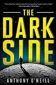 The Dark Side – tekijä: Anthony O'Neill