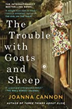 The Trouble with Goats and Sheep: A Novel by…